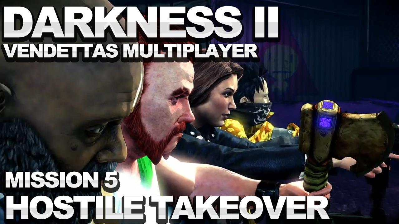 The Darkness 2 Vendettas Walkthrough - Mission 5 Hostile Takeover