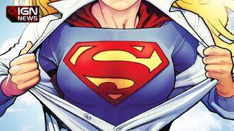 Supergirl Casting Reveals Details - IGN News