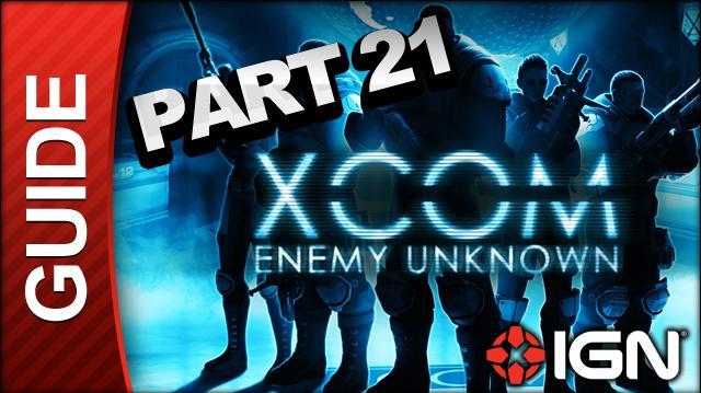 XCOM Enemy Unknown Walkthrough - Part 21