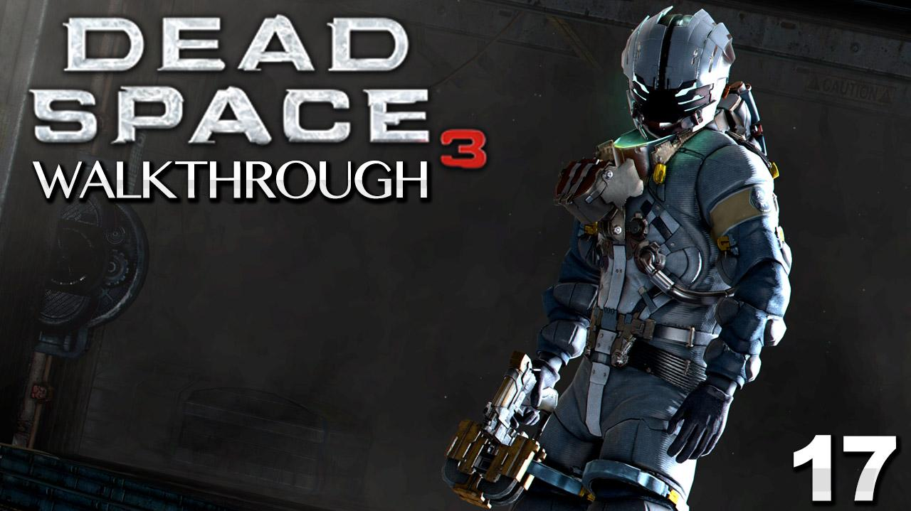 Dead Space 3 Walkthrough - Chapter 17 A Strange City (Part 17)