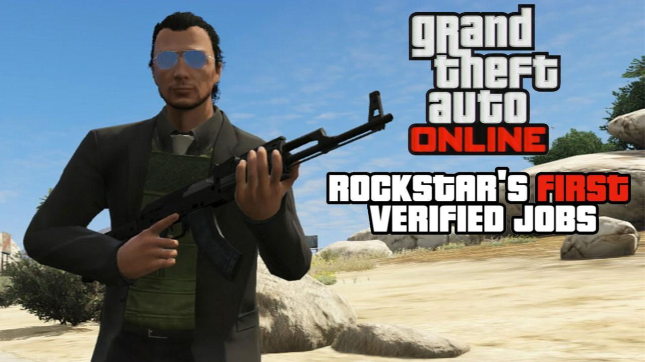 GTA Online Rockstar's First Verified Jobs