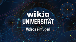 Wikia-Universität - Videos einfügen