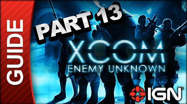 XCOM Enemy Unknown Walkthrough - Part 13