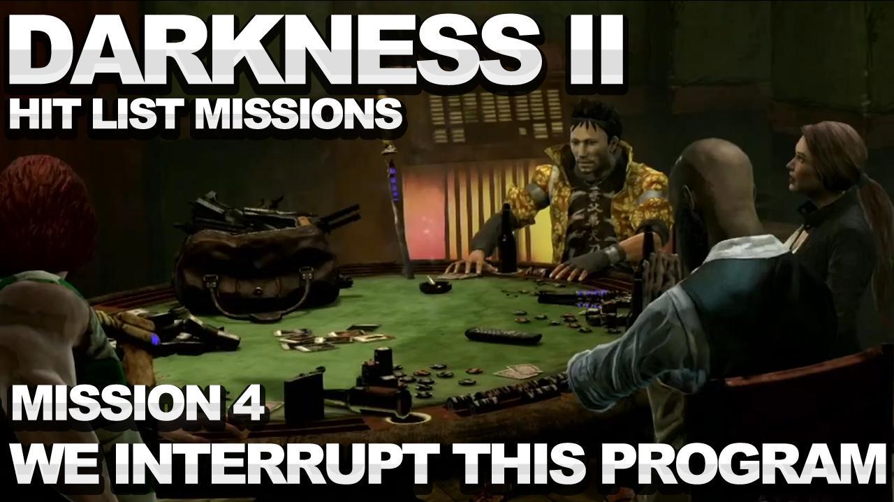 The Darkness 2 Hit List Walkthrough - Mission 4 We Interrupt This Program