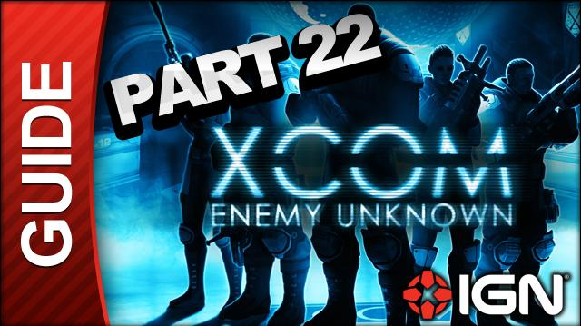 XCOM Enemy Unknown Walkthrough - Part 22