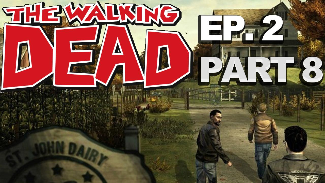 *Spoilers* The Walking Dead The Game Episode 2 Walkthrough Part 8