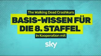 The Walking Dead Crashkurs - Basis-Wissen für die 8. Staffel