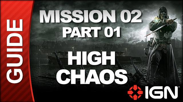 Dishonored - High Chaos Walkthrough - Mission 2 High Overseer Campbell pt 1