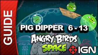Angry Birds Space Pig Dipper Level 6-13 3-Star Walkthrough