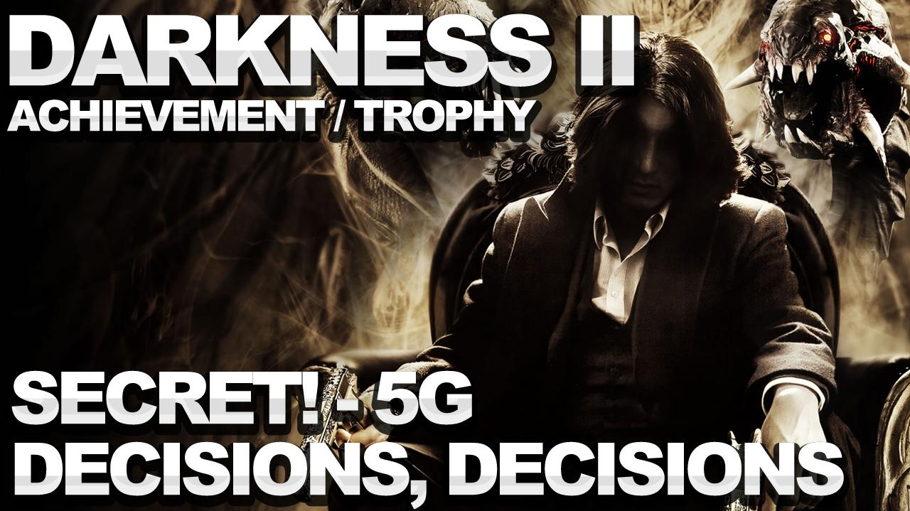 The Darkness 2 - Decisions, Decisions Achievement Trophy