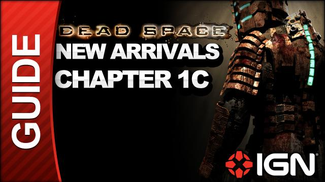Dead Space - New Arrivals - Chapter 1C