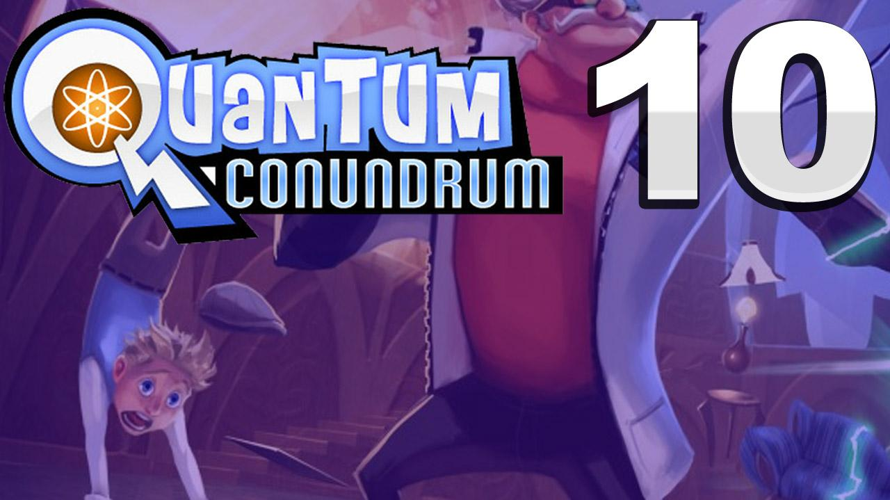 Quantum Conundrum Is This The Real Life, Is This Just Fan-tasy? Walkthrough (Part 10 51)