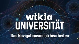 Wikia-Universität - Das Navigationsmenü bearbeiten