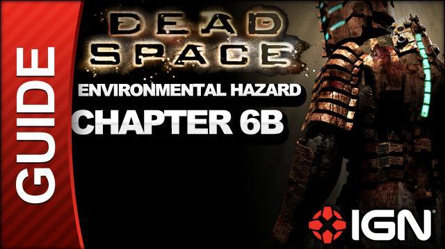 Dead Space - Environmental Hazard - Chapter 6B