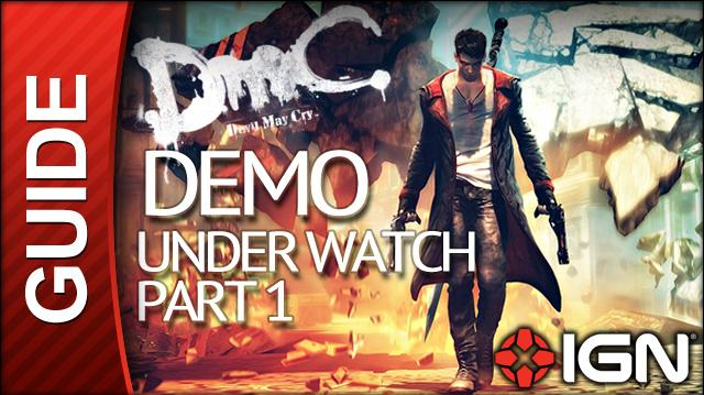 Devil May Cry Demo Walkthrough - Under Watch - Part 1