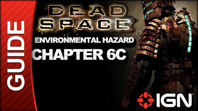 Dead Space - Environmental Hazard - Chapter 6C