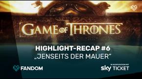Game of Thrones - Die Wochen-Schlacht - Staffel 7, Folge 6