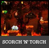 Scorch 'N' Torch Rumble