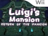Luigi's Mansion: Return of the Mansion