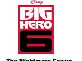 Big Hero 6: The Nightmare Crown