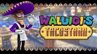 Main Theme - Waluigi's Tacostand