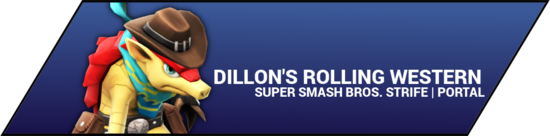 SSBStrife portal image - Dillons Rolling Western