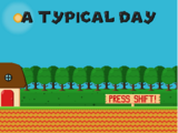 A Typical Day (Mario Fangame)