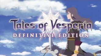 Tales of Vesperia Definitive Edition E3 Announcement Trailer XB1, PS4, PC, Switch