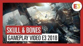 Skull & Bones Gameplay Video E3 2018