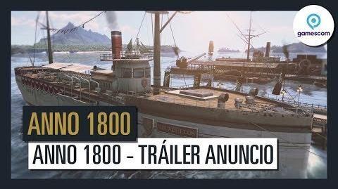Anno 1800 - Official Tráiler anuncio - Gamescom 2017