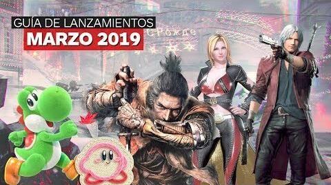 Guía de lanzamientos marzo 2019 – IGN Latinoamérica
