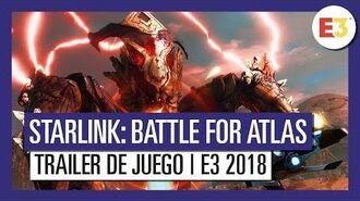 Starlink Battle for Atlas - Tráiler de juego E3 2018
