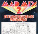 Mad Mix 2: En el castillo de los fantasmas