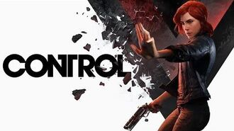 CONTROL Trailer - E3 2018 - ESRB