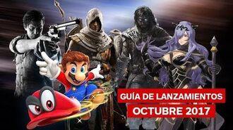 Guía de Lanzamientos de Octubre 2017 – IGN Latinoamérica