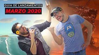 Guía de lanzamientos marzo 2020 – IGN Latinoamérica
