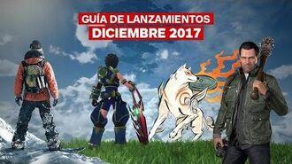 Guía de Lanzamientos diciembre 2017 – IGN Latinoamérica