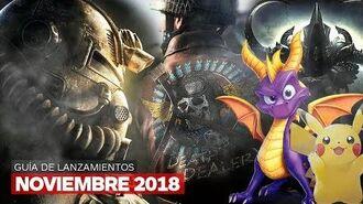 Guía de lanzamientos noviembre 2018 – IGN Latinoamérica