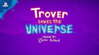 Trover Saves the Universe - Trailer E3 2018 PS4 y PSVR