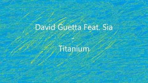 David Guetta Feat. Sia - Titanium Lyrics on Screen