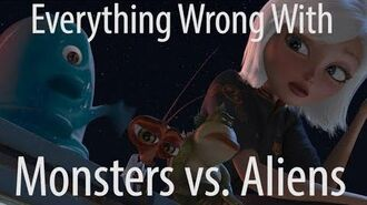 Everything Wrong With Monsters vs. Aliens