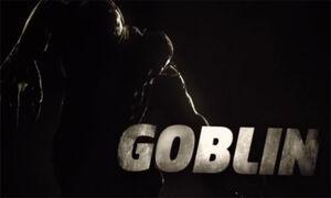 Goblin shattered