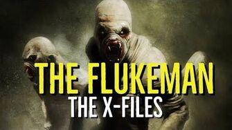 The FLUKEMAN (The X-FILES Explored)