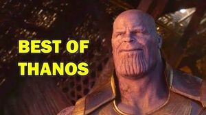Avengers Infinity War - Best Of Thanos