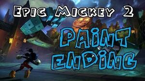 Epic Mickey 2 - Full Paint Good Path Ending