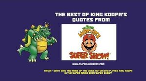 King Koopa's Finest Quotes from the Super Mario Bros Super Show