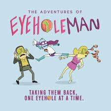 Eyehole Man 6