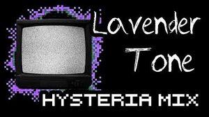 Lavender Tone (Hysteria Mix)