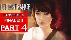 Life Is Strange Episode 5 Gameplay Walkthrough Part 4 1080p HD PS4 SEASON FINALE