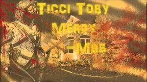 "Ticci Toby ""Merry X-Mas"""